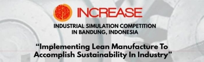 INCREASE 2018 Industrial Simulation Competition in Bandung, Indonesia