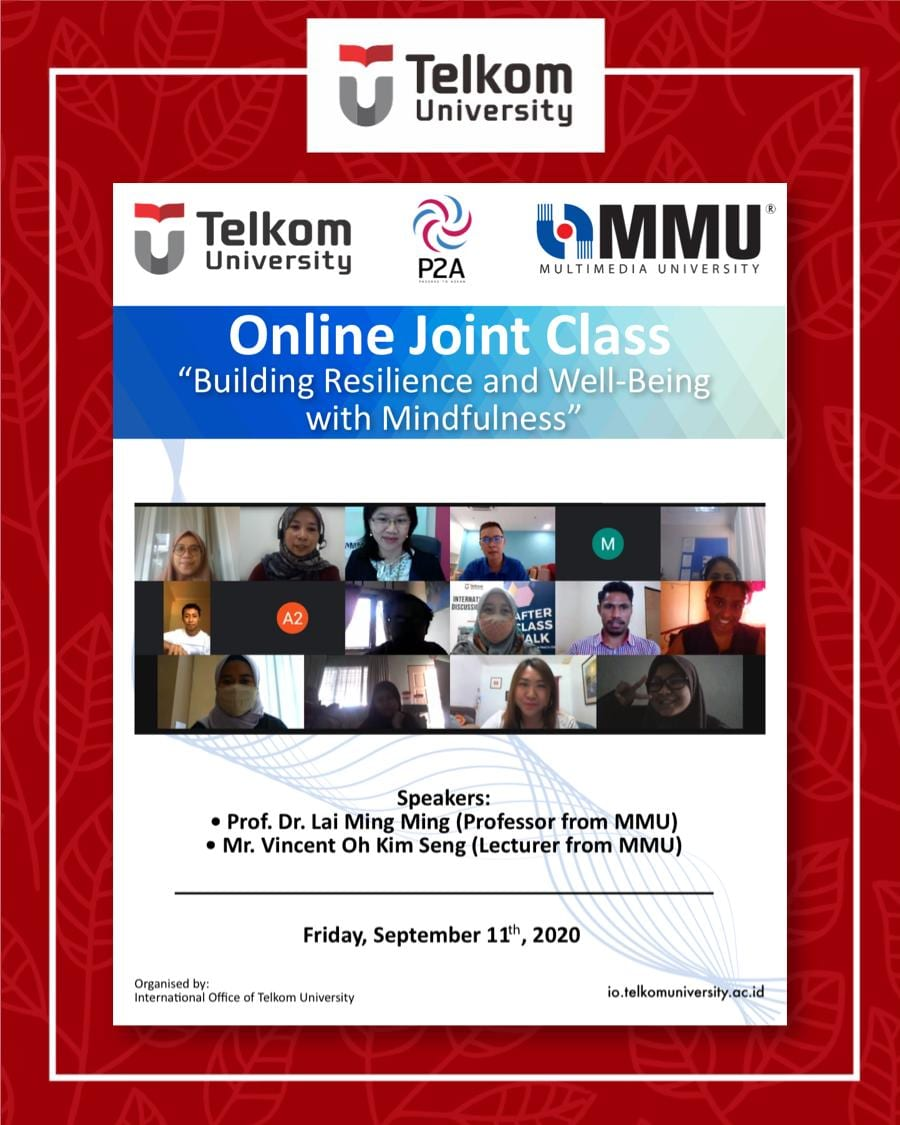 Building Resilience and Well-Being with Mindfulness, the 13th Online Joint Class Tel-U & MMU