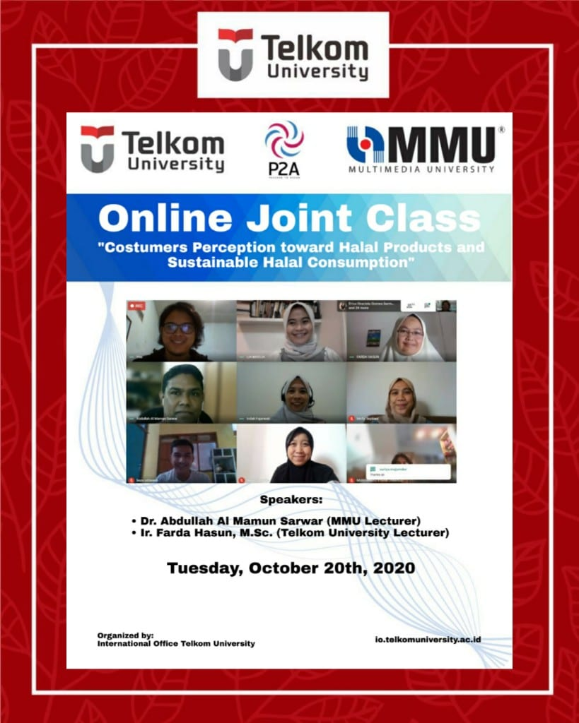 Consumers' Perception toward Halal Products and Sustainable Halal Consumption, the 19th Online Joint Class Tel U & MMU